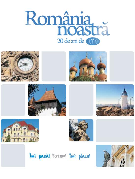 02. Album 'Romania noastra - 20 de ani de RTC'